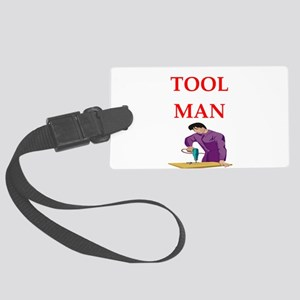 tool man Luggage Tag