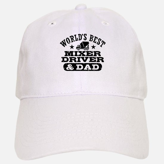 World's Best Mixer Driver and Dad Cap