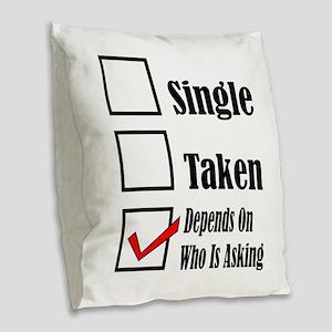 Single ready to mingle Burlap Throw Pillow