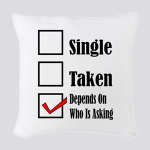 Single ready to mingle Woven Throw Pillow