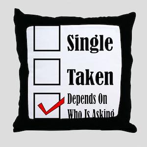Single ready to mingle Throw Pillow