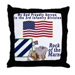 My Dad is in the Army Throw Pillow