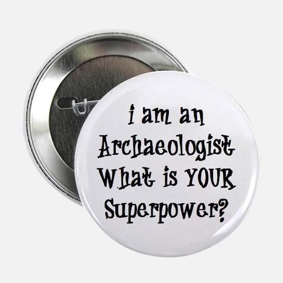 "archaeologist 2.25"" Button"