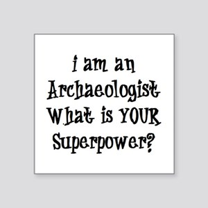 "archaeologist Square Sticker 3"" x 3"""
