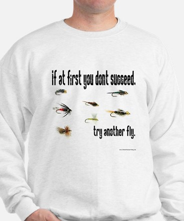 If at first you dont succeed, Sweatshirt