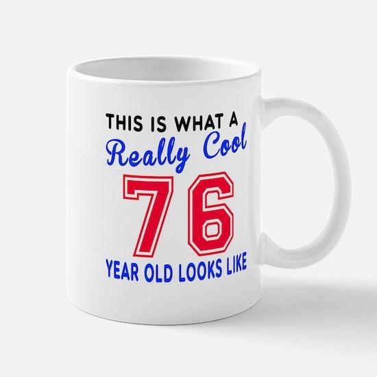 Really Cool 76 Birthday Designs Mug