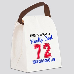 Really Cool 72 Birthday Designs Canvas Lunch Bag