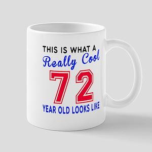 Really Cool 72 Birthday Designs Mug