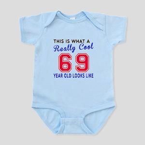 Really Cool 69 Birthday Designs Infant Bodysuit