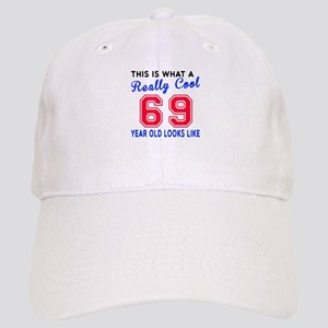 Really Cool 69 Birthday Designs Cap