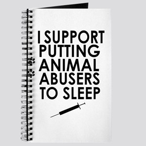 I support putting animal abusers to sleep Journal