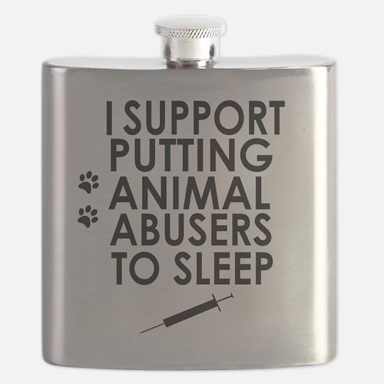 I support putting animal abusers to sleep Flask