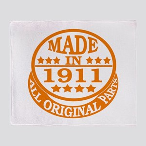 Made in 1911, All original parts Throw Blanket