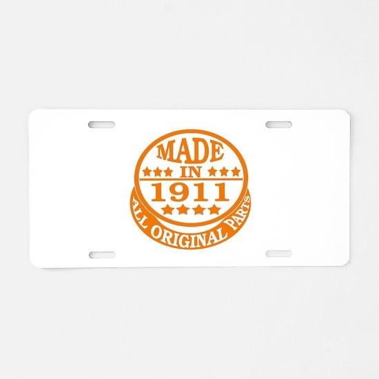 Made in 1911, All original Aluminum License Plate