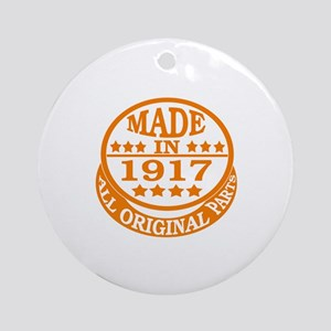 Made in 1917, All original parts Round Ornament