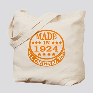 Made in 1924, All original parts Tote Bag