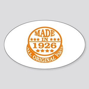 Made in 1926, All original parts Sticker (Oval)