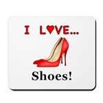 I Love Shoes Mousepad