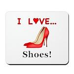I Love Shoes Mousepad