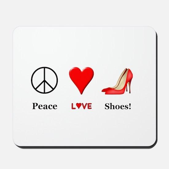 Peace Love Shoes Mousepad