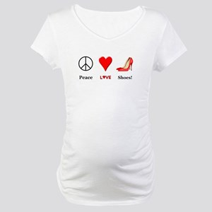 Peace Love Shoes Maternity T-Shirt