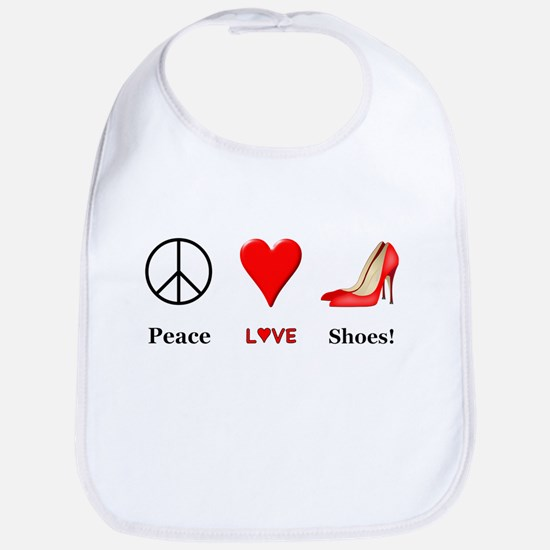 Peace Love Shoes Bib