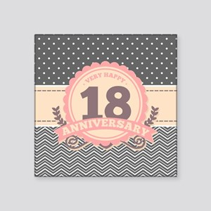 "18th Anniversary Gift Chevr Square Sticker 3"" x 3"""