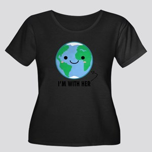 I'm With Her - Planet Earth Day Plus Size T-Sh