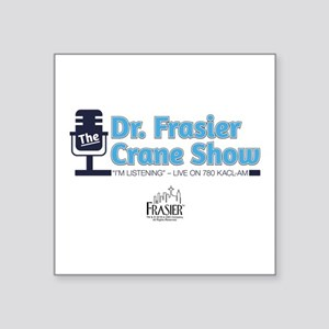 "The Dr. Frasier Crane Show Square Sticker 3"" x 3"""