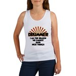 Drummer: We Can't Have Nice Thing Women's Tank Top