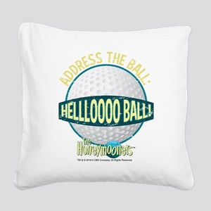 The Honeymooners: Helllooo Ba Square Canvas Pillow