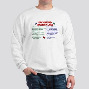 Dachshund Property Laws 2 Sweatshirt