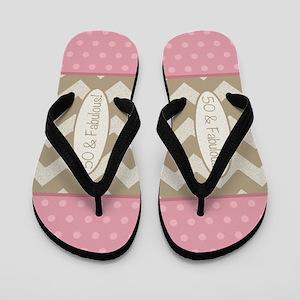 50 & Fabulous! Flip Flops