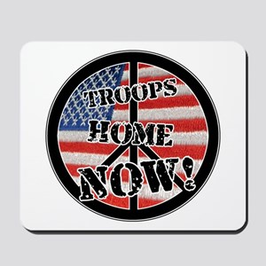 Troops Home Now Mousepad