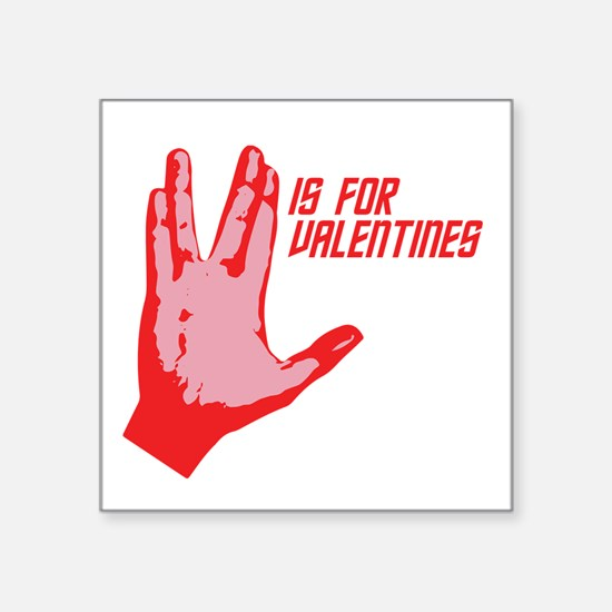 """V is for Valentines Square Sticker 3"""" x 3"""""""
