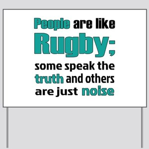 People are like Rugby Yard Sign