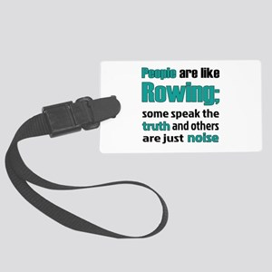 People are like Rowing Large Luggage Tag