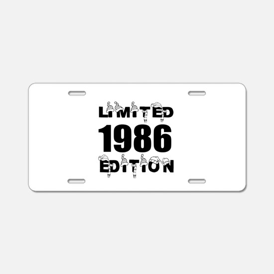 Limited 1986 Edition Birthd Aluminum License Plate