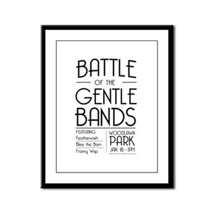 Battle of the Gentle Bands Framed Panel Print