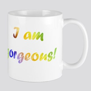 I am gorgeous! Mugs