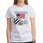 My Boyfriend Serves in the 3ID Women's T-Shirt