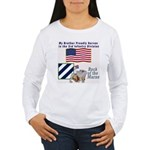 My Brother serves 3ID Women's Long Sleeve T-Shirt