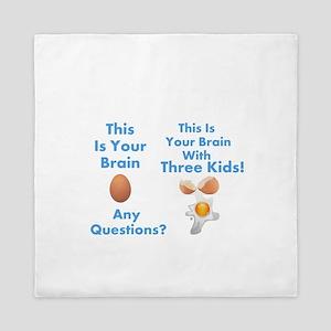 This is your brain humor Queen Duvet