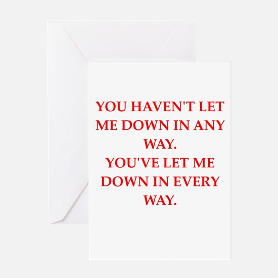 let down Greeting Cards