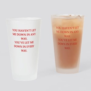 let down Drinking Glass