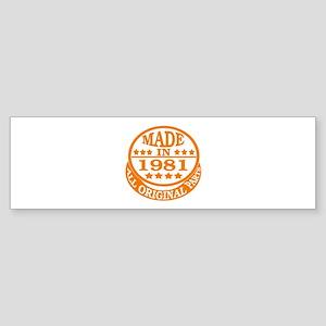 Made in 1981, All original parts Sticker (Bumper)
