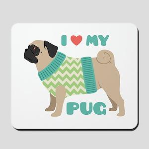 Love My Pug Mousepad