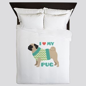Love My Pug Queen Duvet