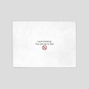 I quit smoking 5'x7'Area Rug