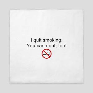 I quit smoking Queen Duvet